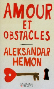 Amour et Obstacles Love and Obstacles