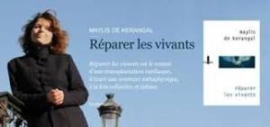 Maylis de Kerangal Réparer la vivants